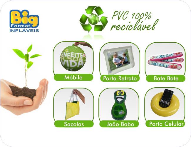 BRINDES INFL�VEIS COM PVC 100% RECICL�VEL - BIG FORMAT