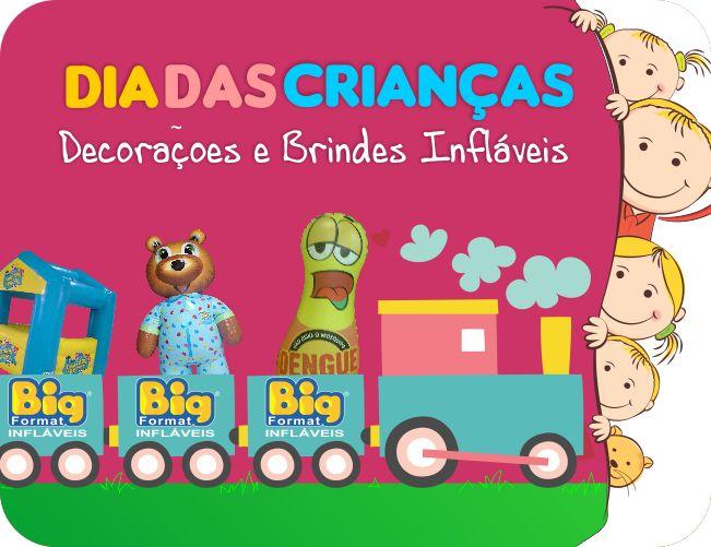 BRINDES INFL�VEIS PARA O DIA DAS CRIAN�AS - BIG FORMAT