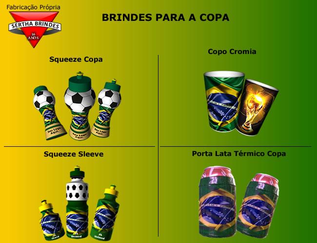 SERTHA BRINDES NA COPA COM VOC� - SERTHA BRINDES